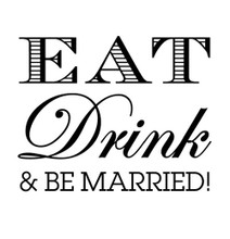 Eat Drink & Be Married! - Stamp Clip (TD3013)